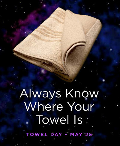 always-know-where-your-towel-is.jpg