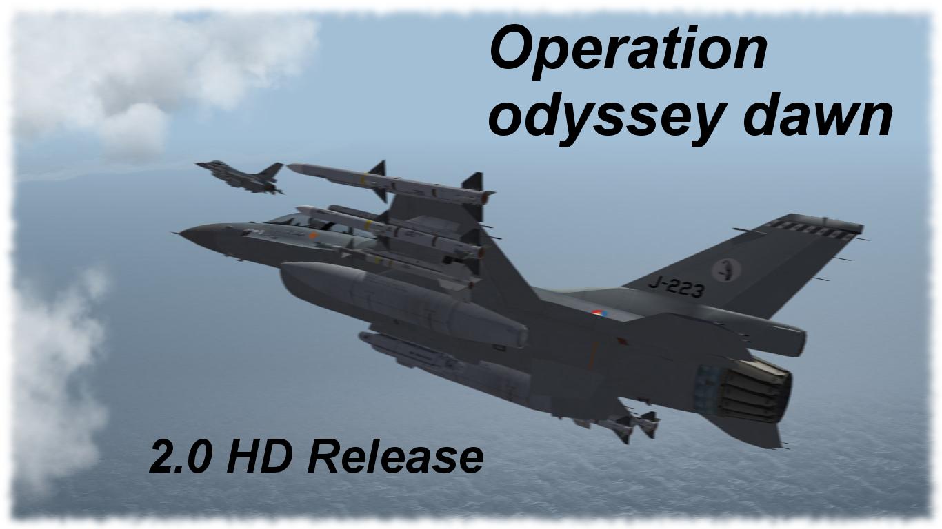 Operation Odyssey Dawn 2.0 HD  Part 1